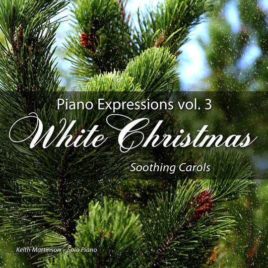 White Christmas (Soothing Carols) Piano Expressions Vol. 3 CD