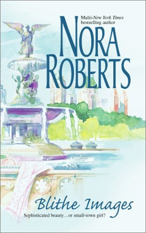Blithe Images by Nora Roberts (2003-07-02)