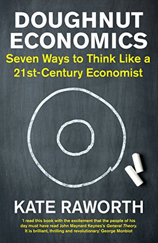 Doughnut Economics: Seven Ways to Think Like a 21st-Century Economist (English Edition)