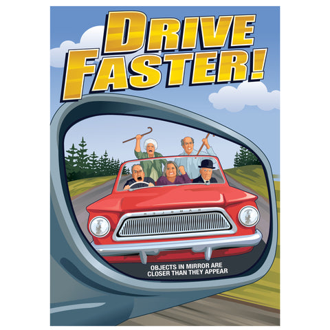 Drive Faster