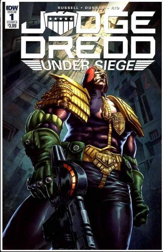 JUDGE DREDD: UNDER SIEGE #1B | IDW | MAY 2018