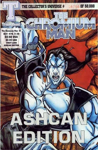 THE CHROMIUM MAN #1 AUGUST 1993 | TRIUMPHANT