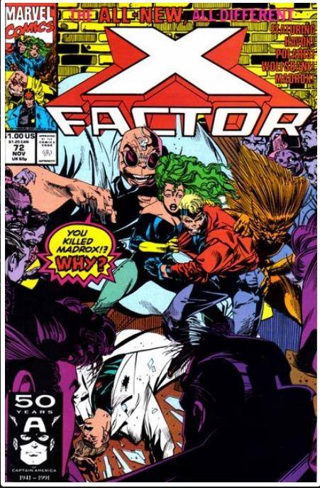 X-FACTOR VOL. 1 #72 | MARVEL | NOV 1991