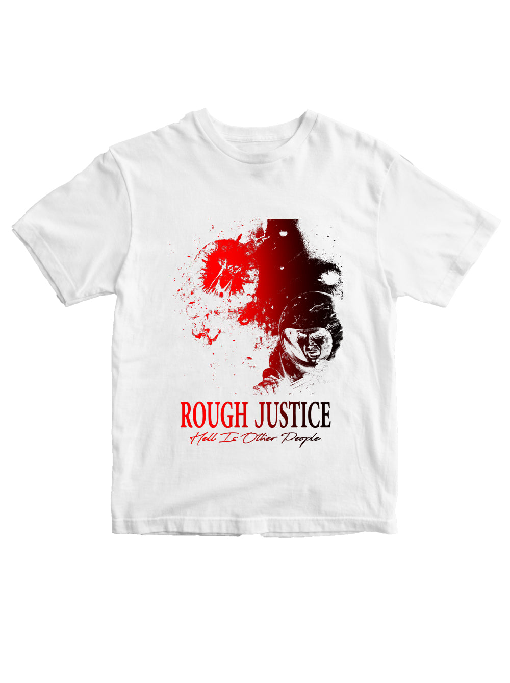 Rough Justice Hell Is Other People Gradient T-shirt