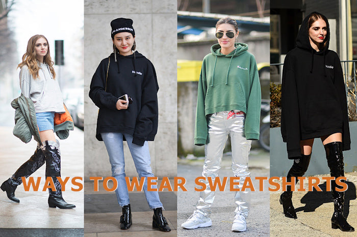 Ways to wear sweatshirt