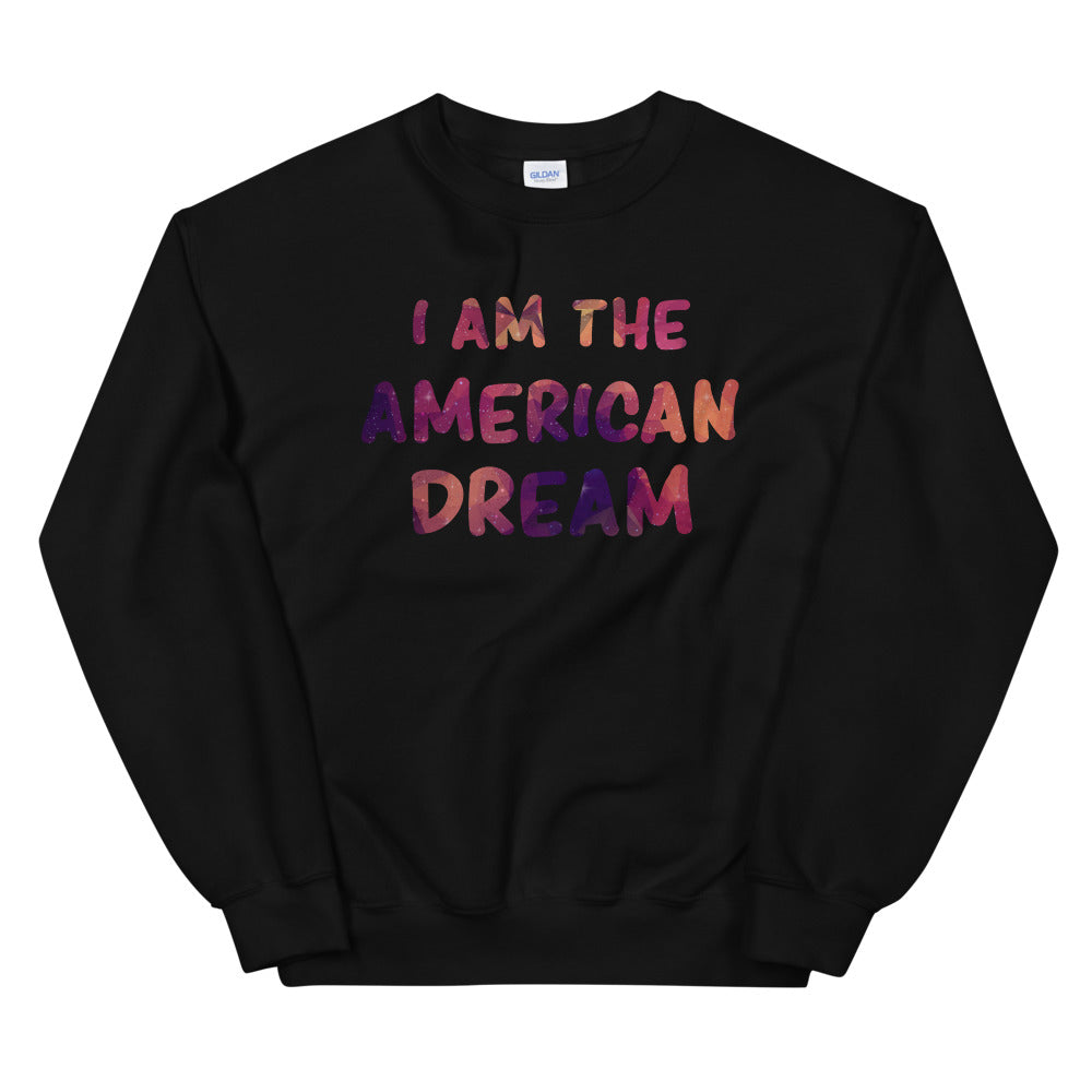 I am The American Dream Crewneck Sweatshirt for Women