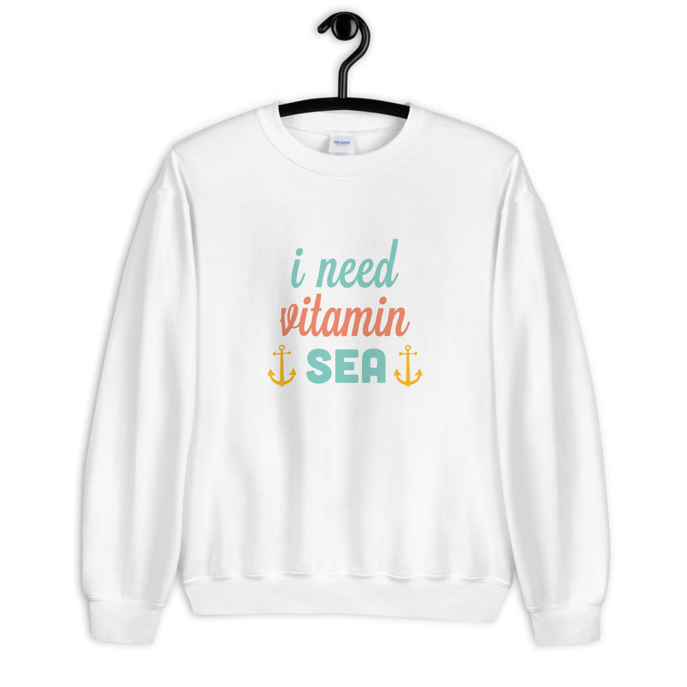 I Need Vitamin Sea Crewneck Sweatshirt