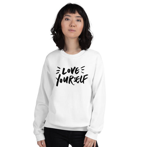 White Love Yourself Pullover Crewneck Sweatshirt for Women