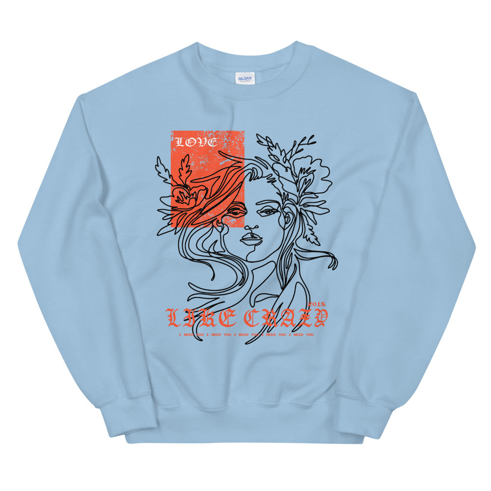 Love Like Crazy Crewneck Sweatshirt for Women