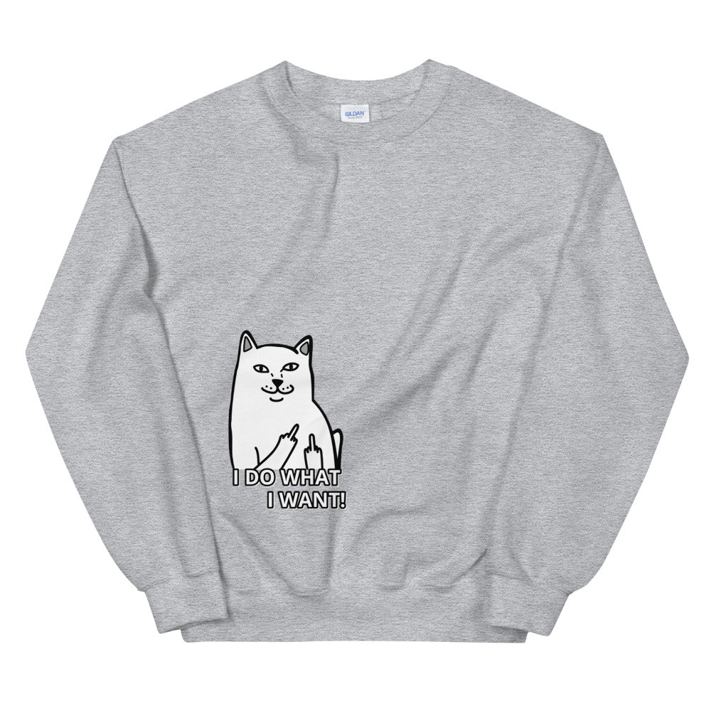 I Do What I Want, Cat Flipping off Crewneck Sweatshirt