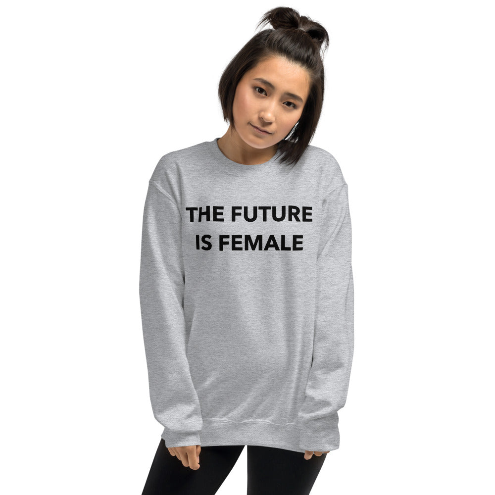 The Future is Female Sweatshirt | Grey Future is Female Pullover Crewneck