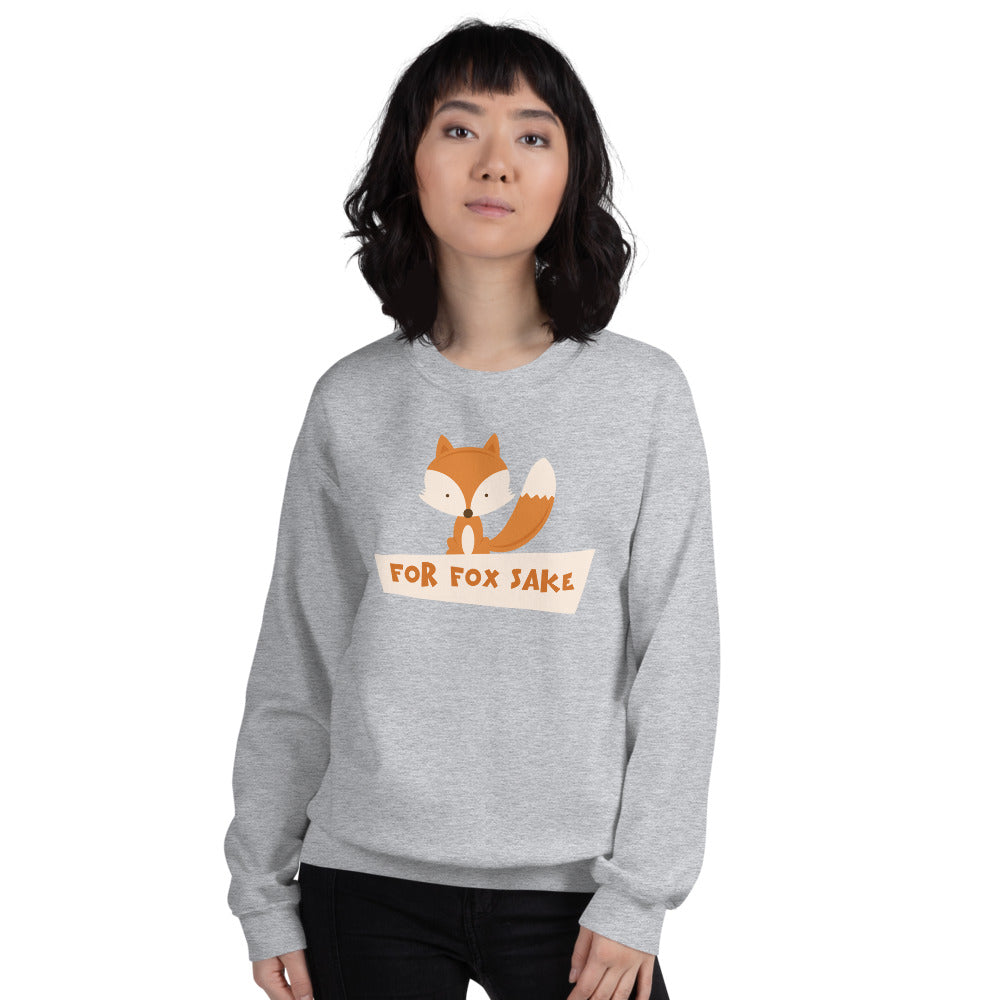 For Fox Sake Sweatshirt | Grey Crewneck Funny Sweatshirt for Women