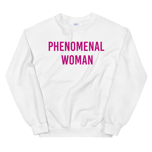 White Phenomenal Woman Pullover Crewneck Sweatshirt for Women