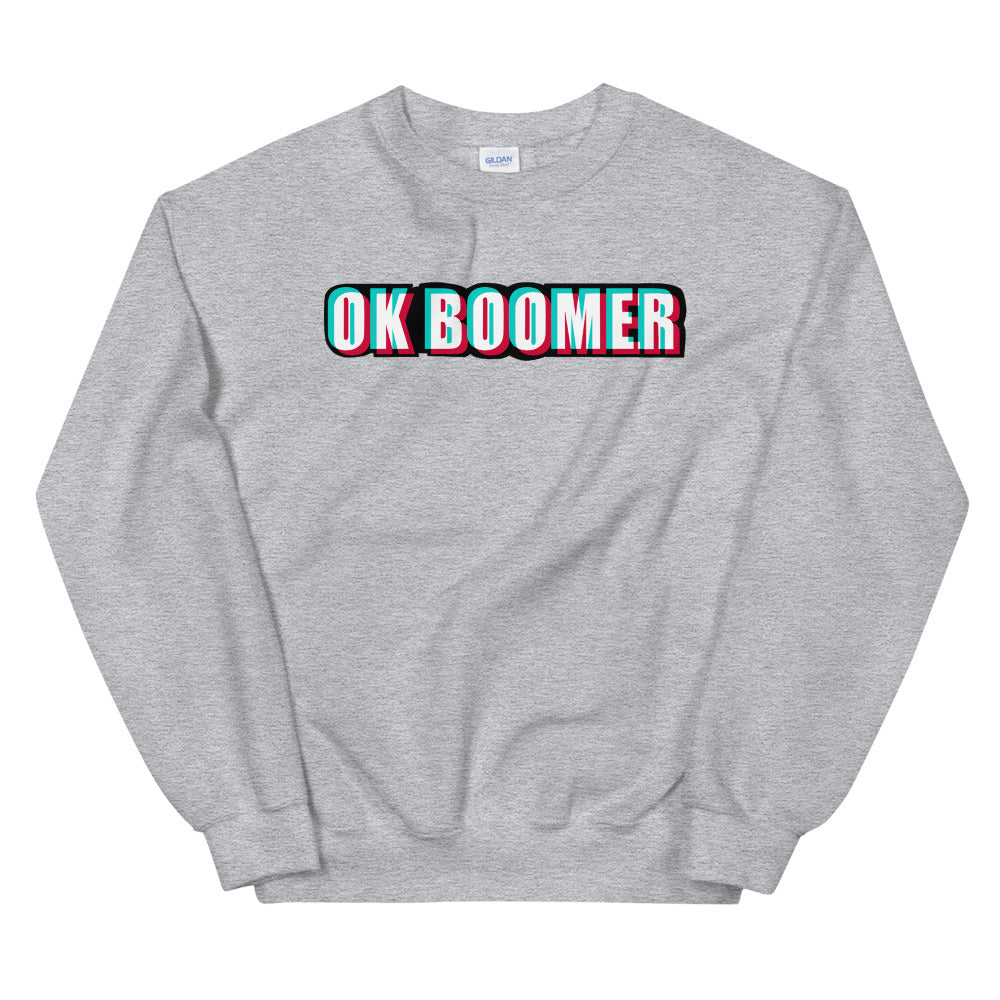 Ok Boomer Sweatshirt | Grey Ok Boomer Meme Sweatshirt for Women