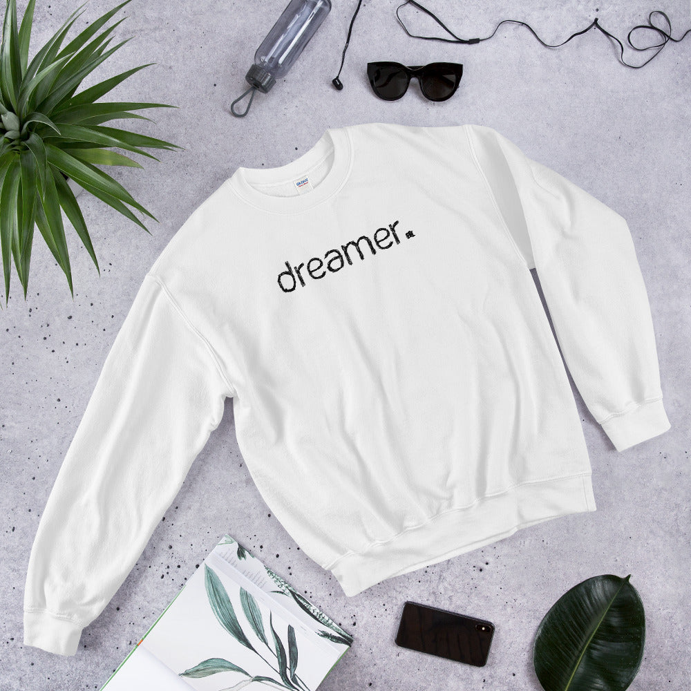 Dreamer Sweatshirt | White One Word Dreamer Sweatshirt for Women