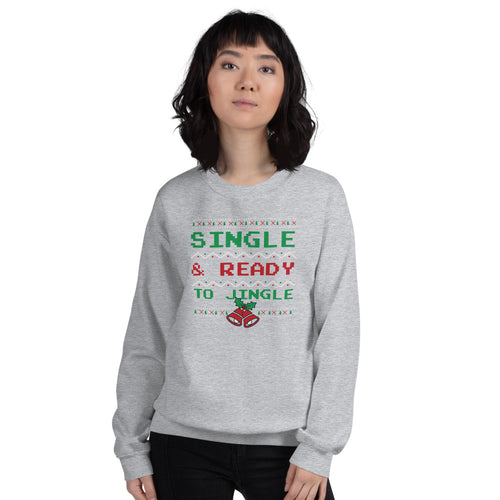 Grey Single and Ready to Jingle Pullover Crewneck Sweatshirt