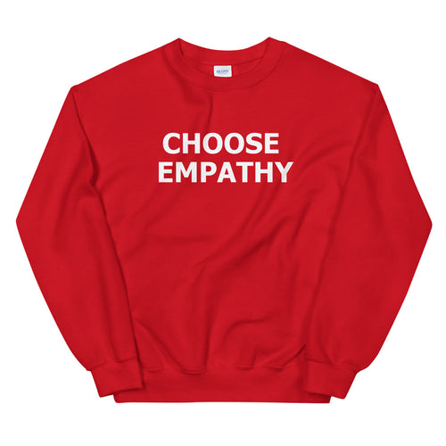 Choose Empathy Sweatshirt | Red Crewneck Motivational Sweatshirt for Women