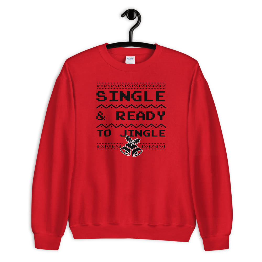 Red Single and Ready to Jingle Pullover Crewneck Sweatshirt