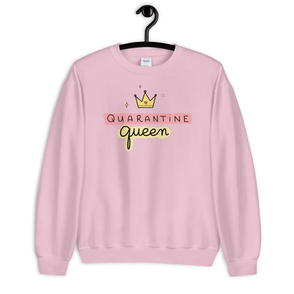 Quarantine Queen Sweatshirt | Pink Queen Sweatshirt for Women