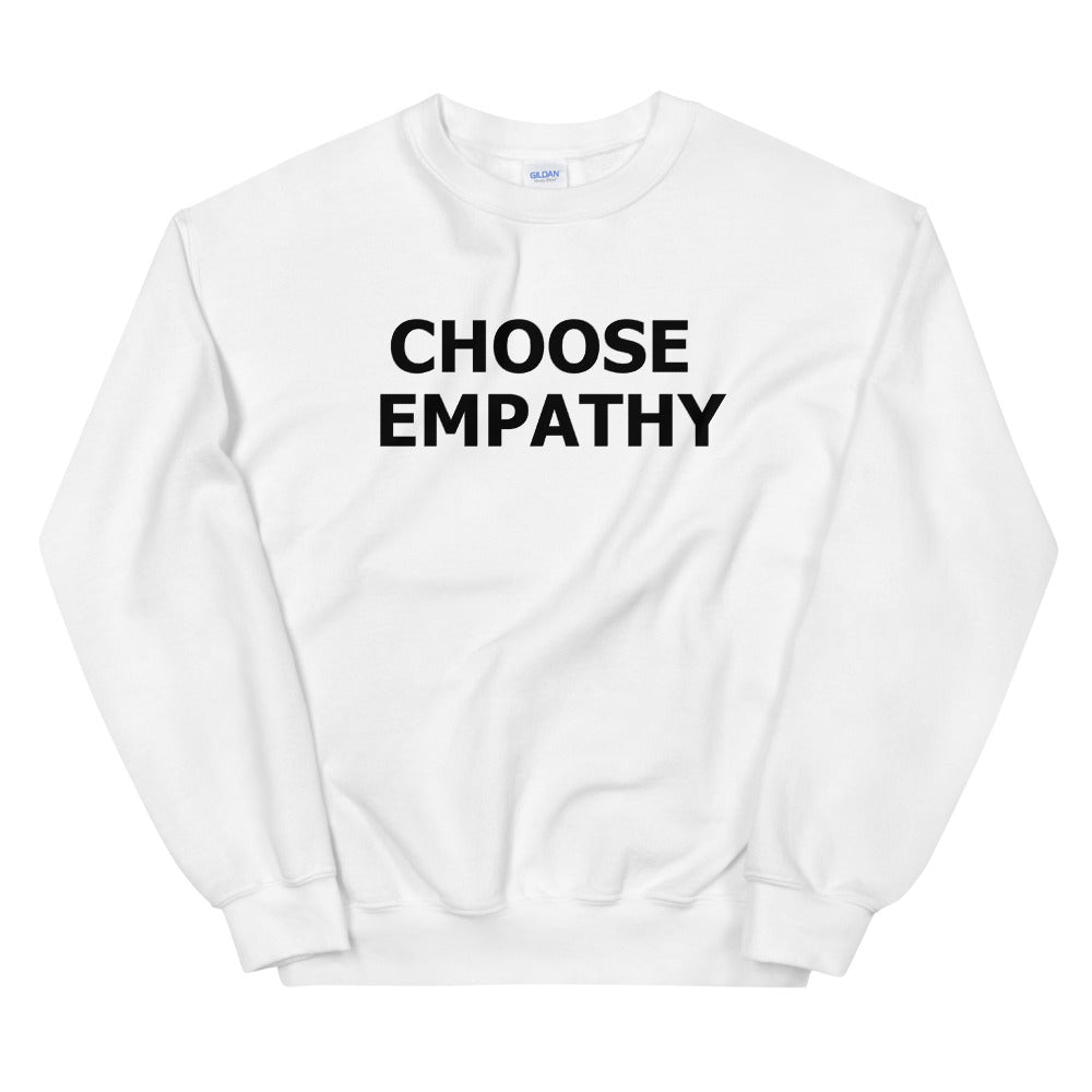 White Choose Empathy Sweatshirt Pullover Crewneck for Women