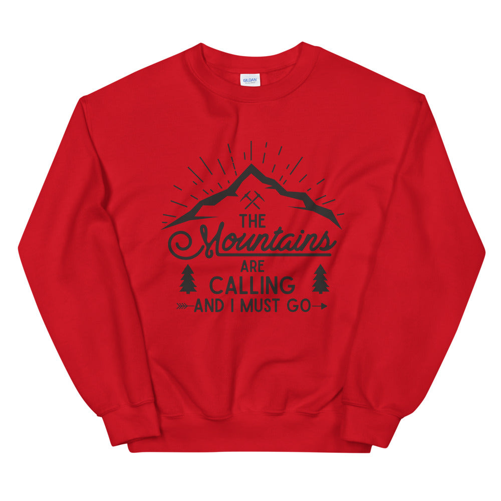 The Mountains are Calling and I Must Go Quote Crewneck Sweatshirt