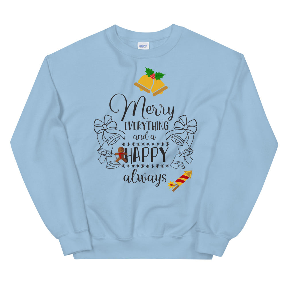 Merry Everything and a Happy Always Sweatshirt for Christmas