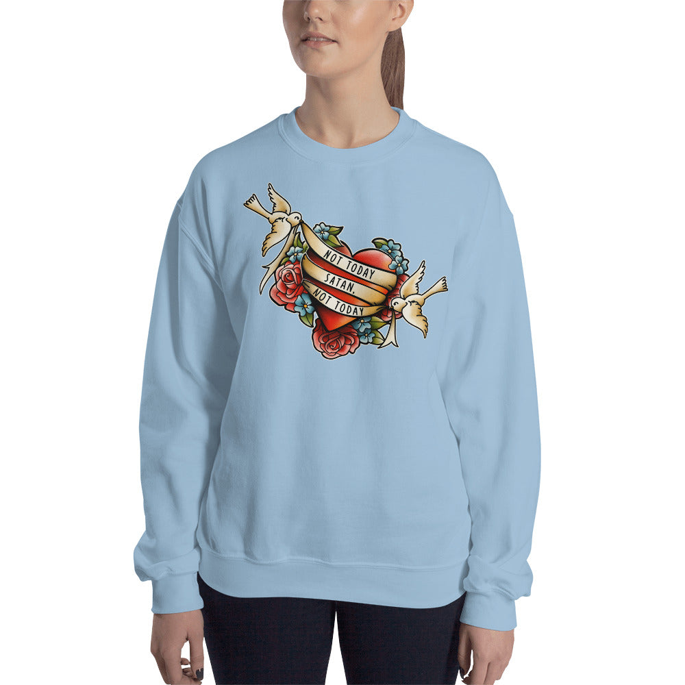 Not Today Satan Crewneck Sweatshirt for Women