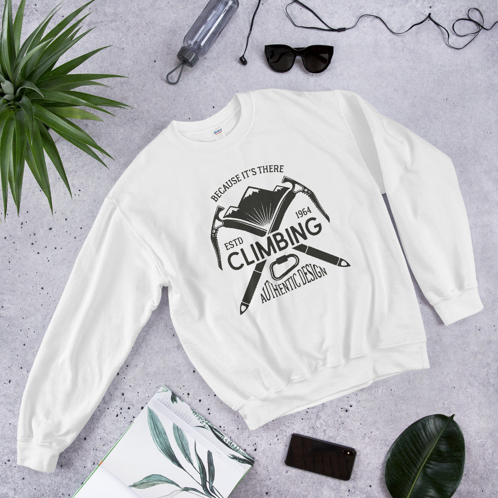 Because It's There Mountain Climbing Crewneck Sweatshirt