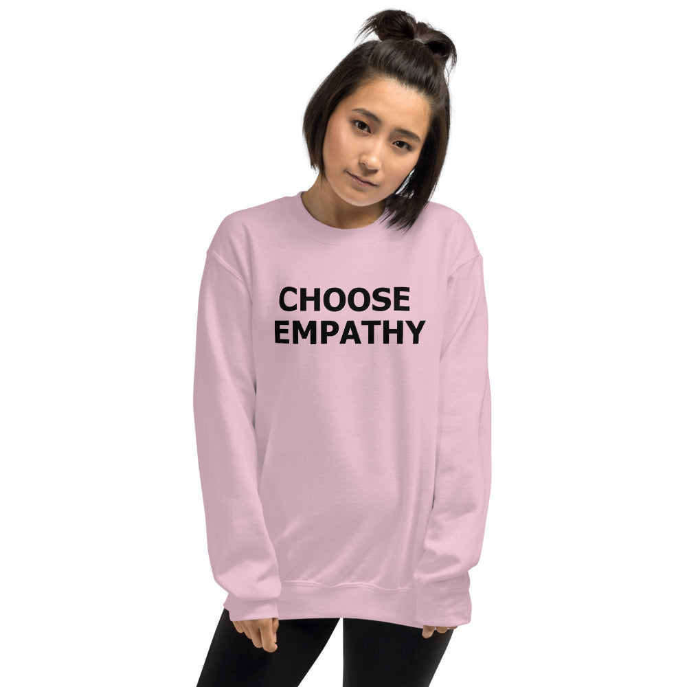 Choose Empathy Sweatshirt | Pink Crewneck Motivational Sweatshirt for Women