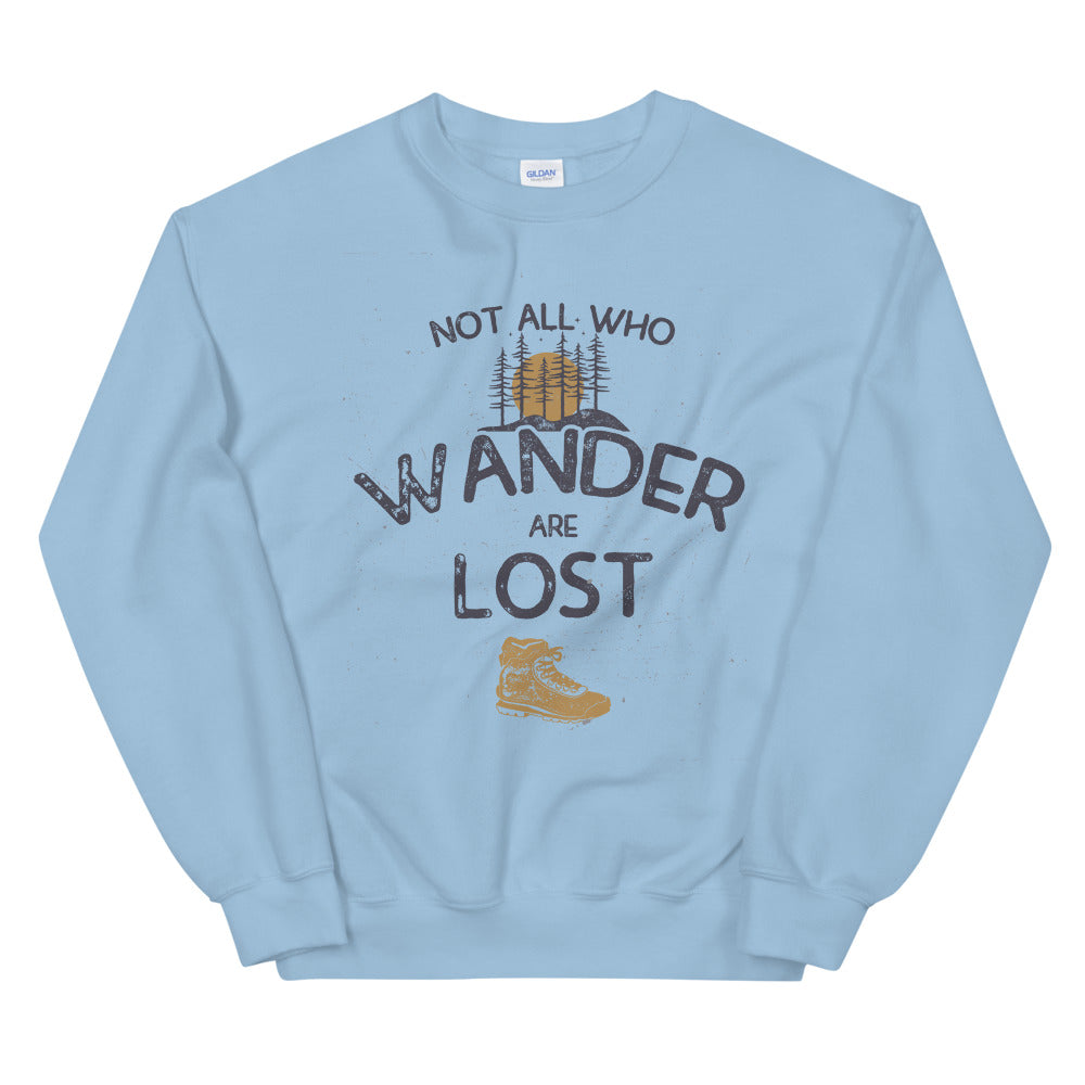 Not All Who Wander are Lost Crewneck Sweatshirt Women