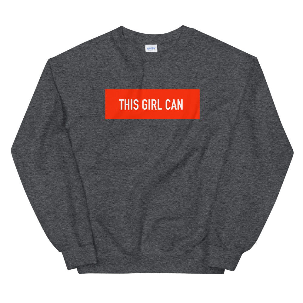 Supreme Style This Girl Can Sweatshirt for Women