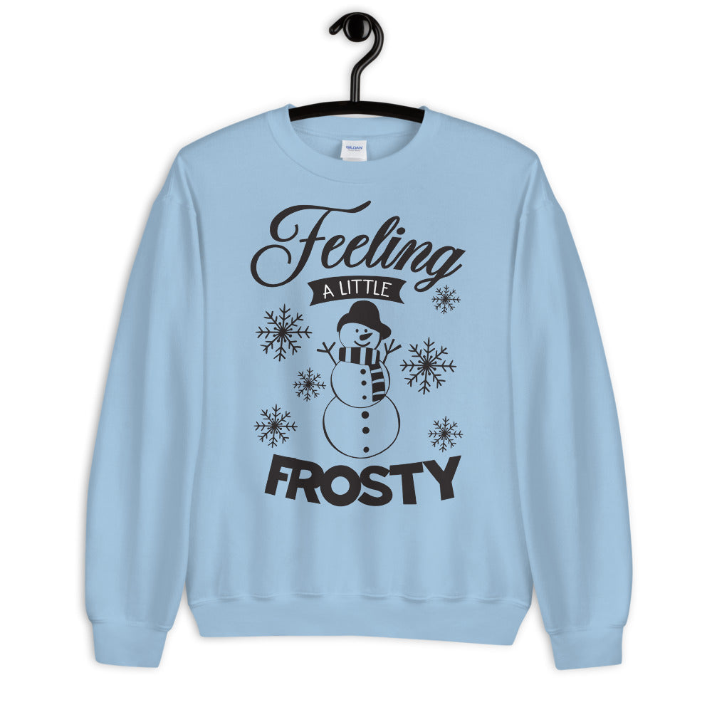 Feeling a Little Frosty Crewneck Christmas Sweatshirt for Women