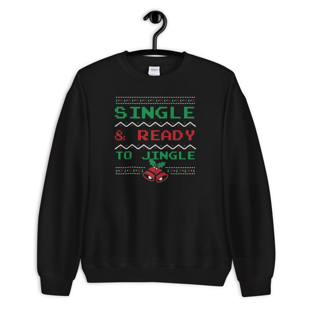 Single and Ready to Jingle Sweatshirt, Black Funny Christmas Sweatshirt