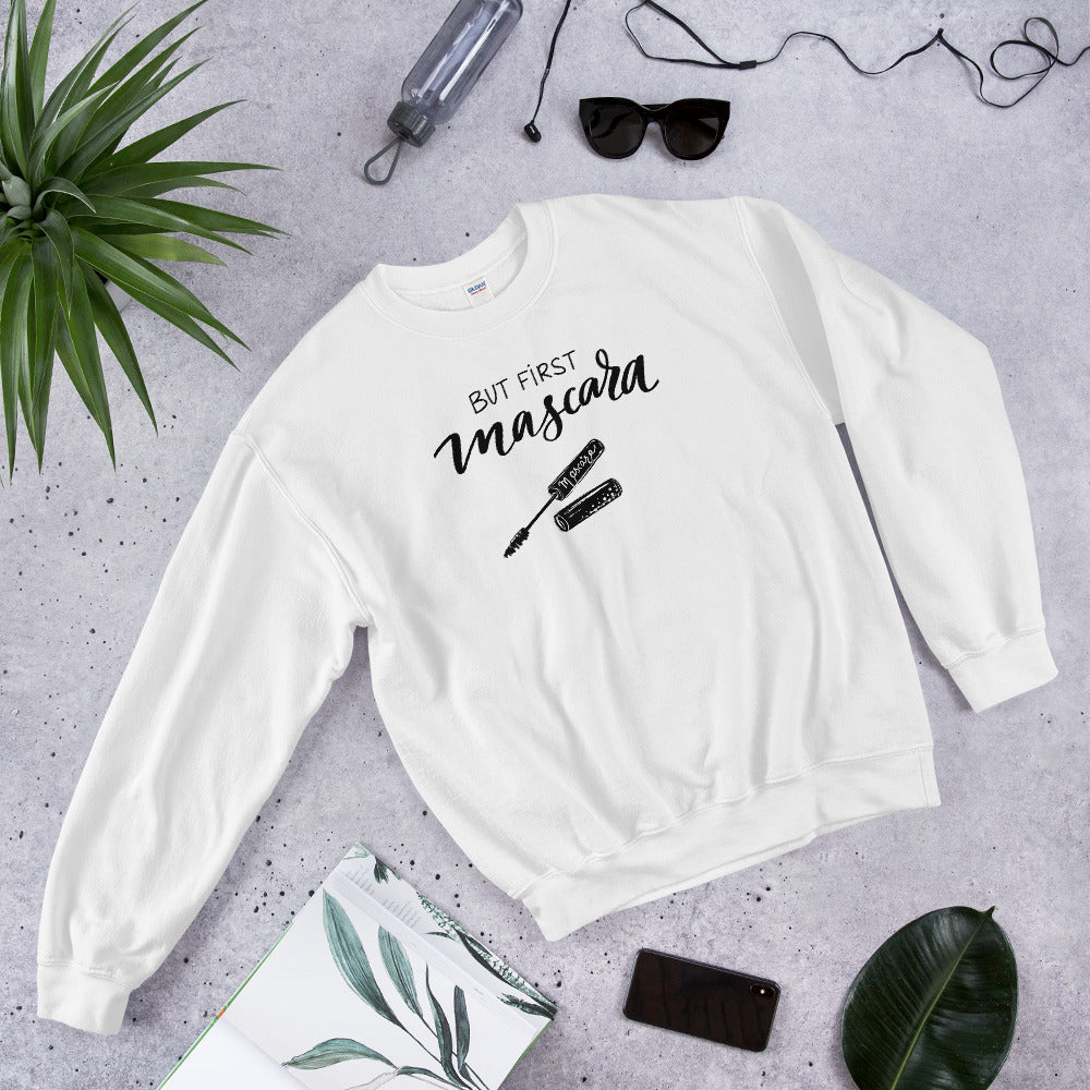 But First Mascara Sweatshirt | White Makeup Enthusiast Sweatshirt