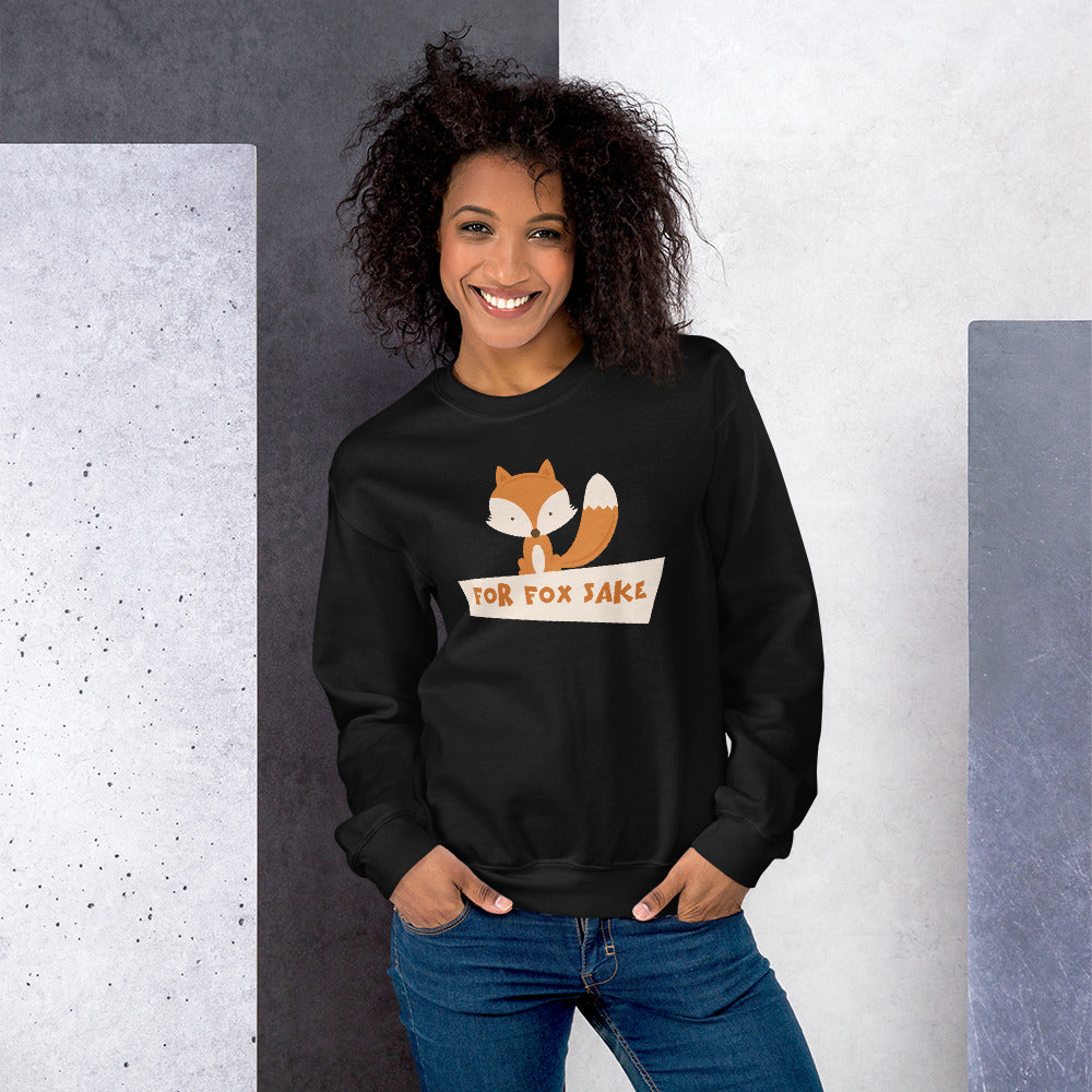 For Fox Sake Sweatshirt | Black Crewneck Funny Sweatshirt for Women