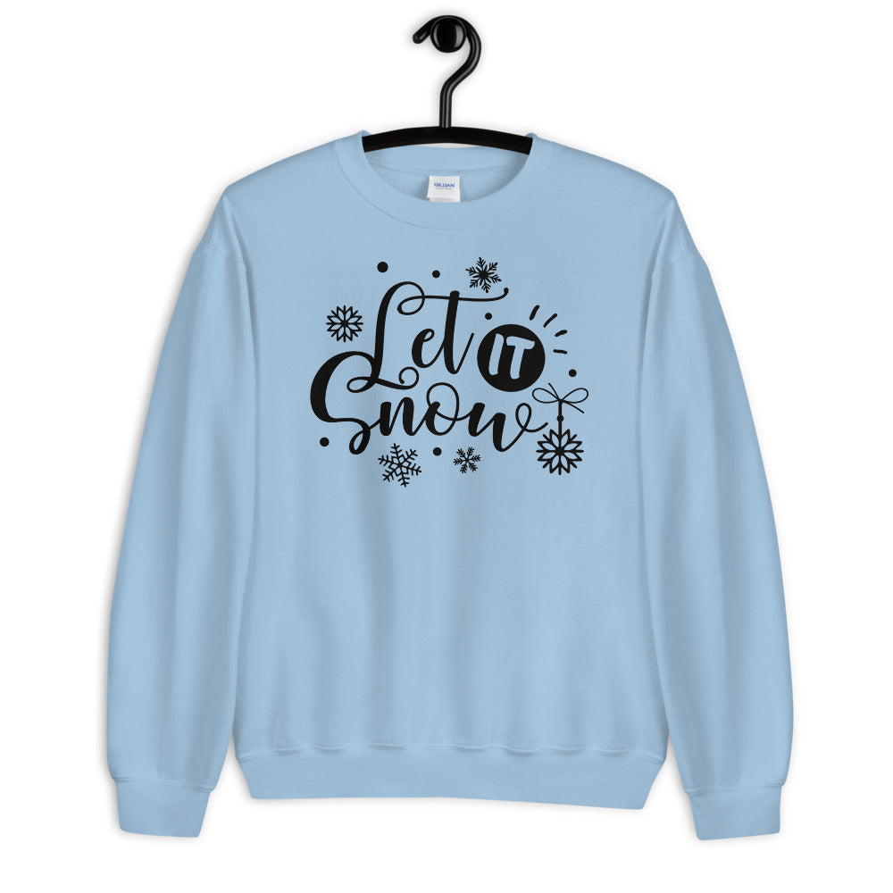 Let it Snow Christmas Song Sweatshirt for Women