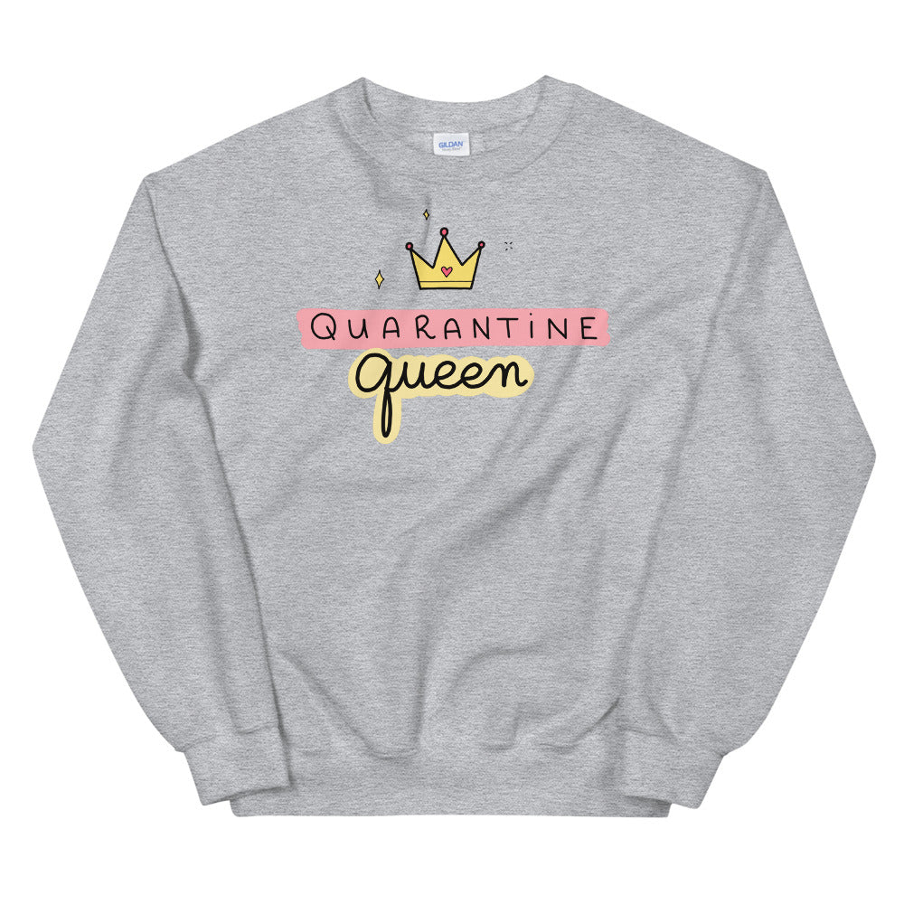 Quarantine Queen Sweatshirt | Grey Queen Sweatshirt for Women