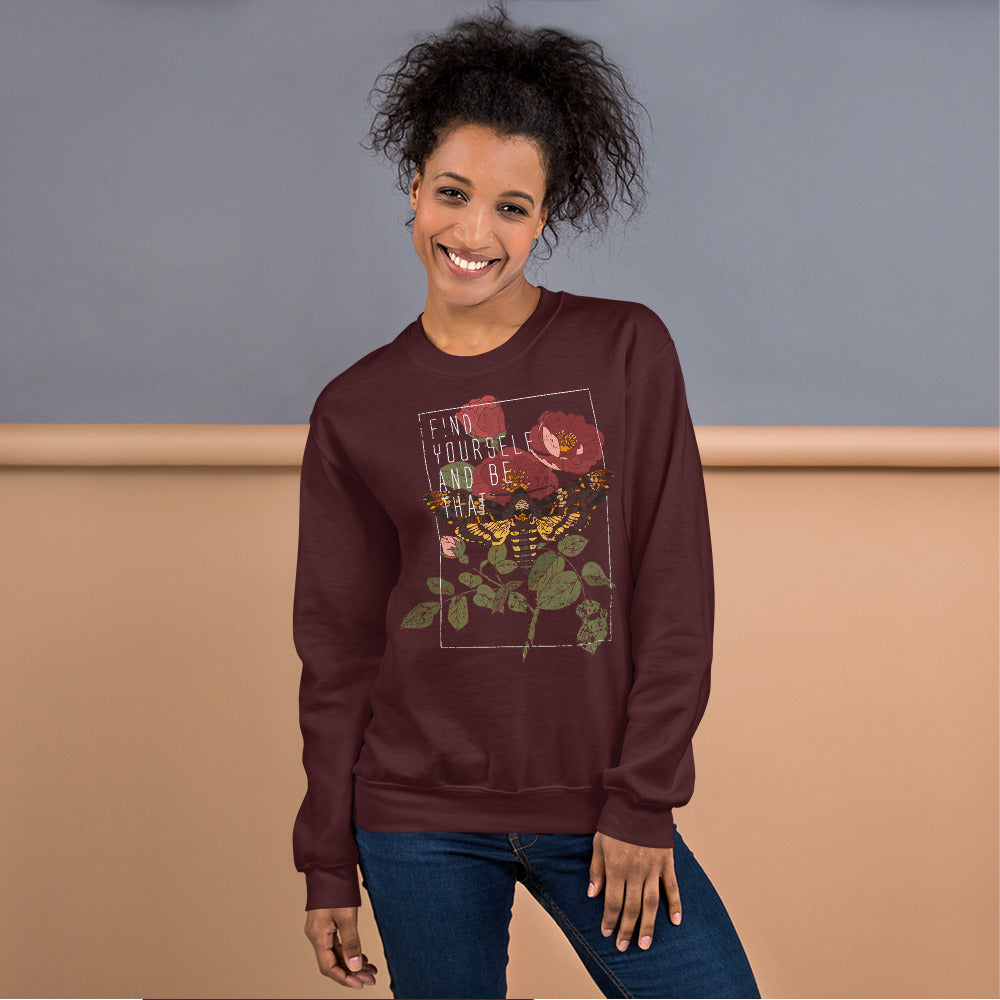 Find Yourself and Be That Butterfly Crewneck Sweatshirt