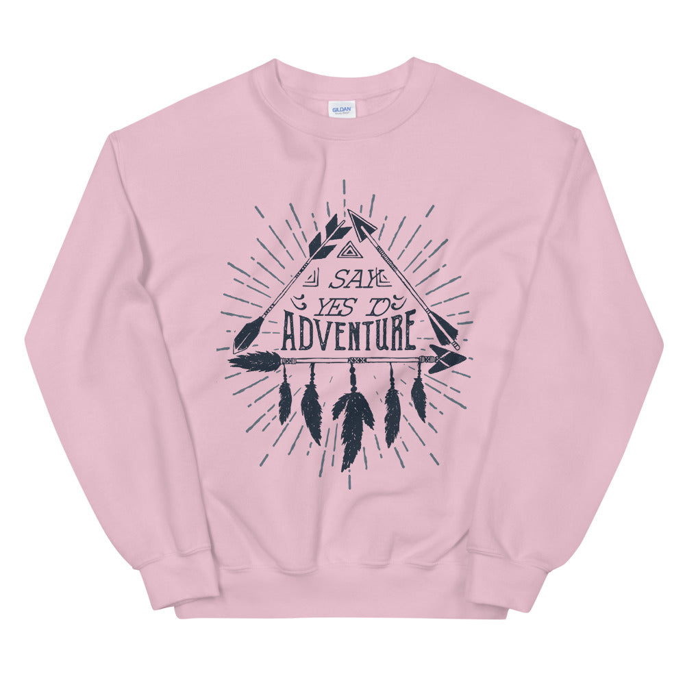 Say Yes To Adventure Crewneck Sweatshirt for Women