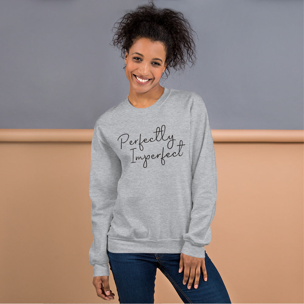 Perfectly Imperfect Sweatshirt | Grey Perfectly Imperfect Crew Neck Sweatshirt for Women