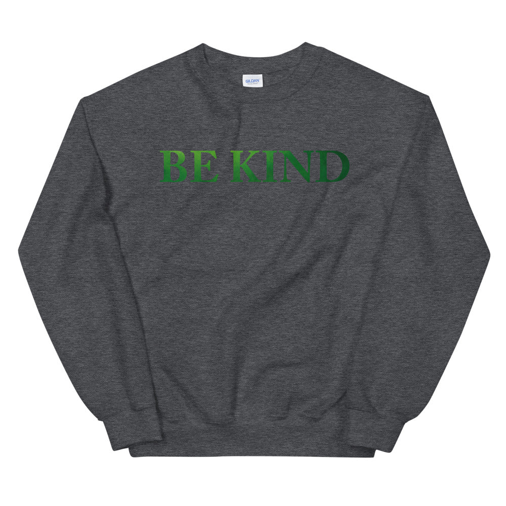 Be Kind Sweatshirt | Be Kind Quote Crewneck for Women