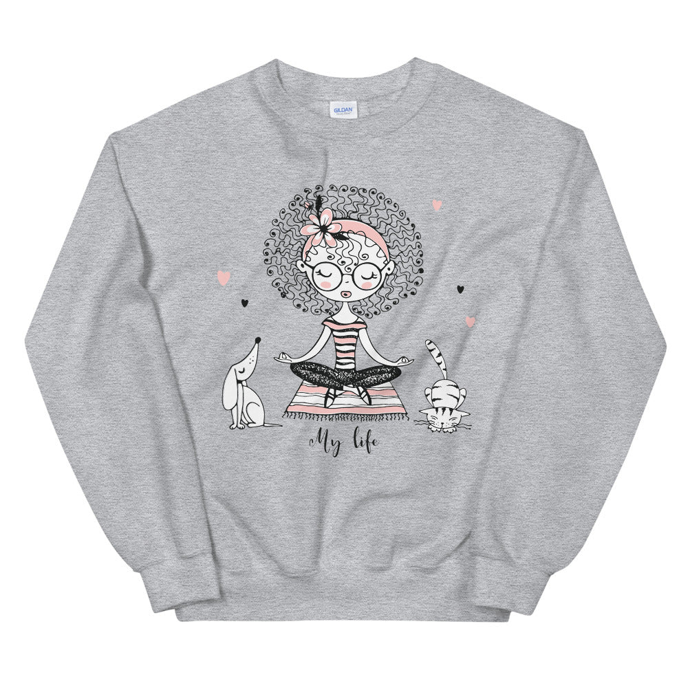 My Life Sweatshirt | Grey Yoga Girl Meditation Sweatshirt