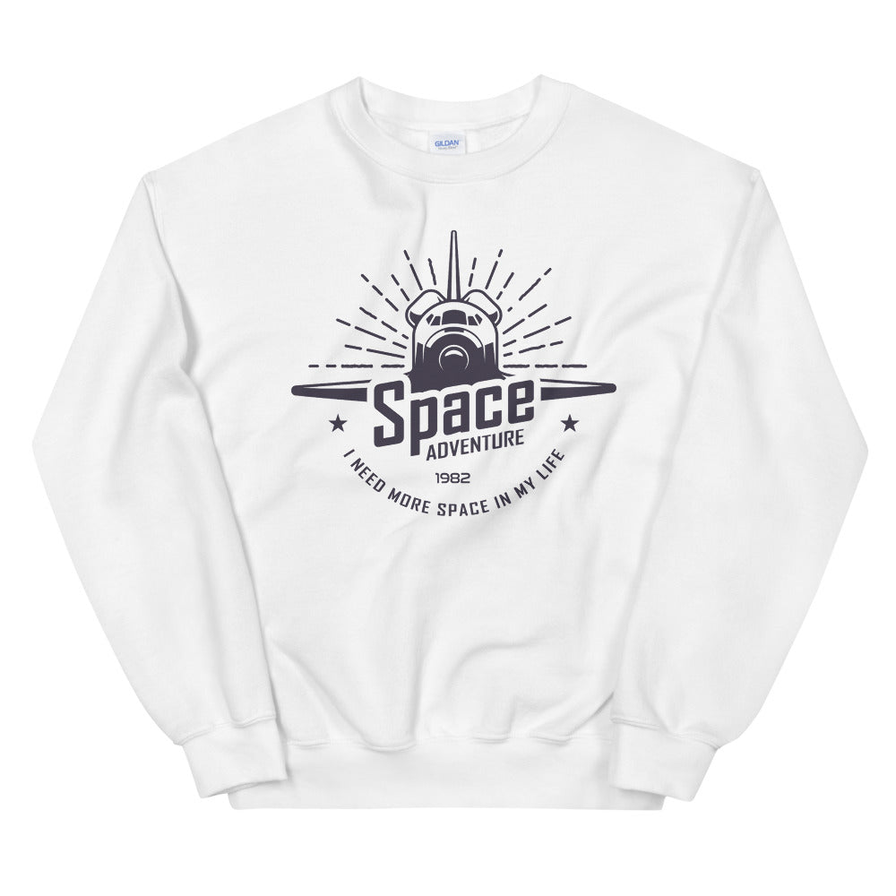 Space Adventure: I Need More Space in My Life Crewneck Sweatshirt