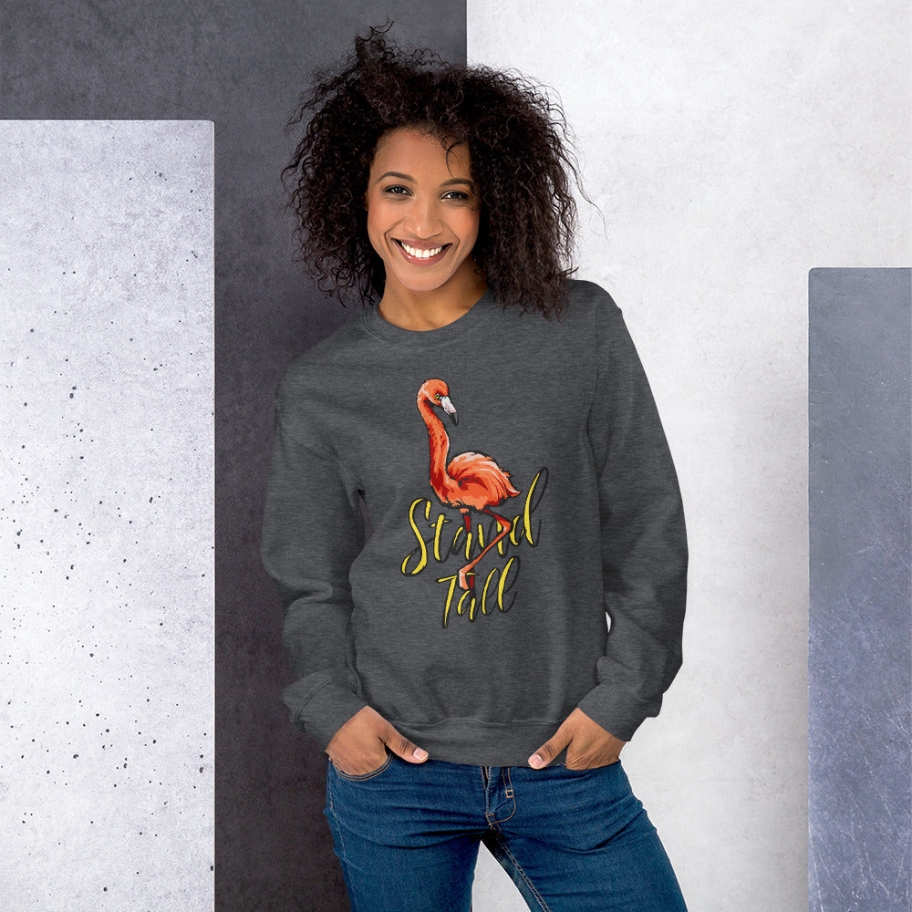 Stand Tall Like Flamingo Motivational Crewneck Sweatshirt