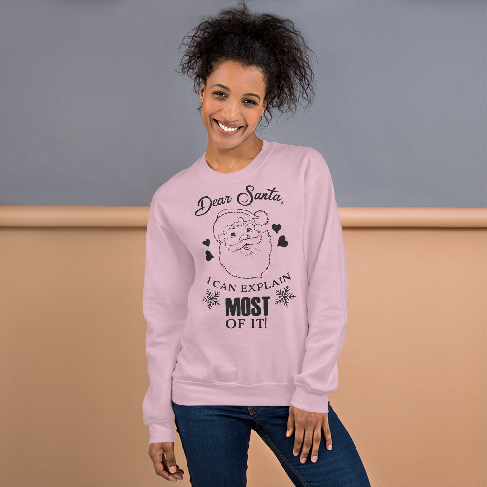 Dear Santa I can Explain Most of It Crewneck Sweatshirt