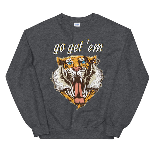 Go Get Em Tigress Crewneck Sweatshirt for Women