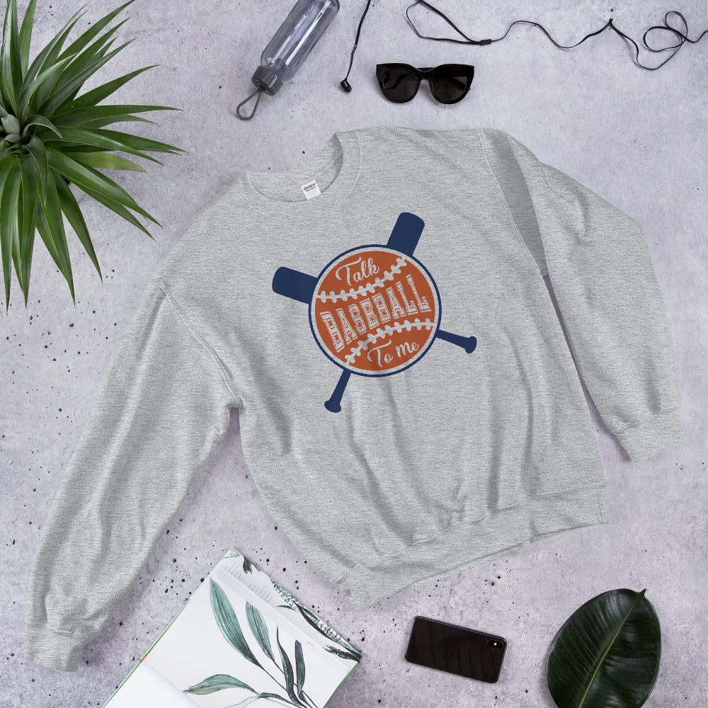 Talk Baseball To Me Crewneck Sweatshirt for Women