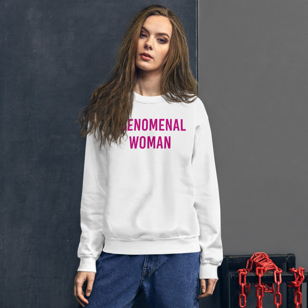 Phenomenal Woman Sweatshirt - White Empowerment Sweatshirt for Women