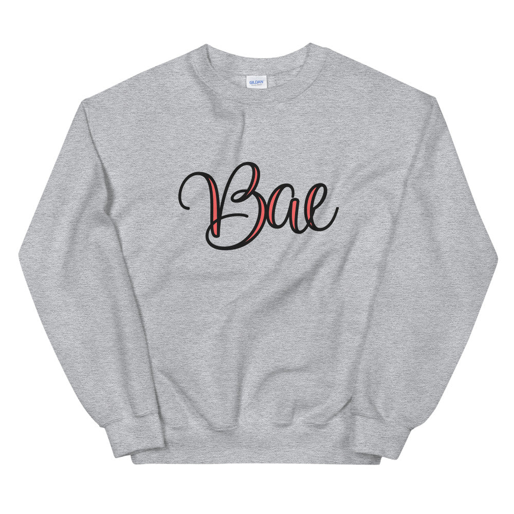 "Bae Sweatshirt | ""Before Anyone Else"" Bae One Word Crewneck"