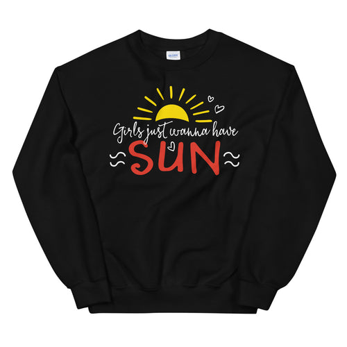 Girl Just Wanna Have Sun Sweatshirt for Women in Black Color